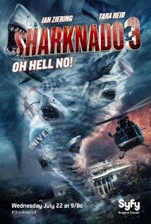 "A promotional poster for ""Sharknado 3""."