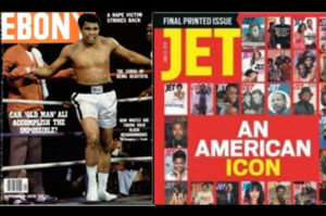 Left: Muhammad Ali (who died on June 3) on the cover of Ebony. Right: The final print issue of JEt from 2014. (Credit: Twitter/GetJETmag and @EBONYMag)